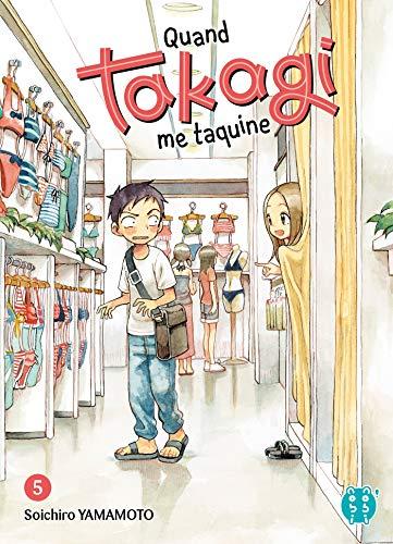 Quand Takagi me Taquine Edition simple Tome 5