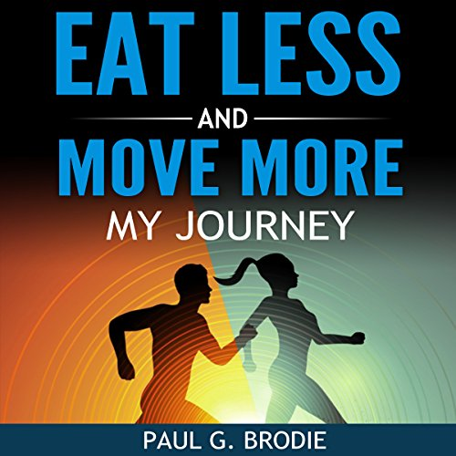 Eat Less and Move More: My Journey audiobook cover art