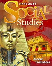 Harcourt Social Studies: Student Edition Grade 7 Ancient Civilizations 2010