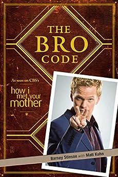 The Bro Code by [Barney Stinson]