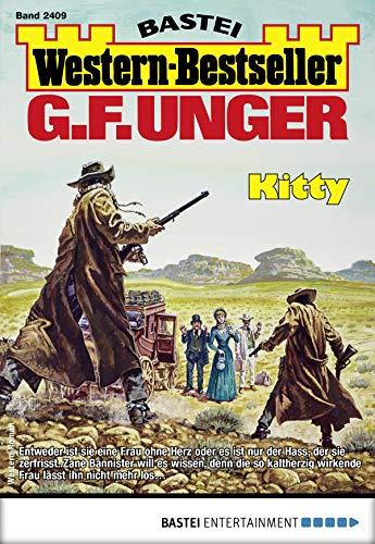 G. F. Unger Western-Bestseller 2409 - Western: Kitty