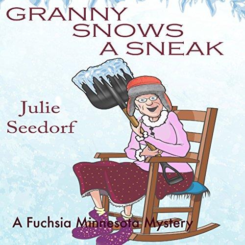 Granny Snows a Sneak audiobook cover art