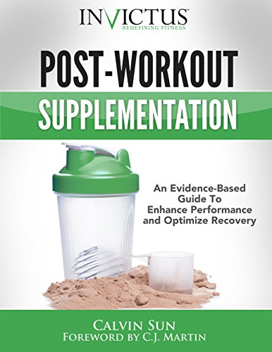 Post-Workout Supplementation: An Evidence-Based Guide To Optimize Performance and Enhance Recovery (English Edition)