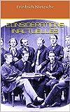Considérations inactuelles - Format Kindle - 1,73 €