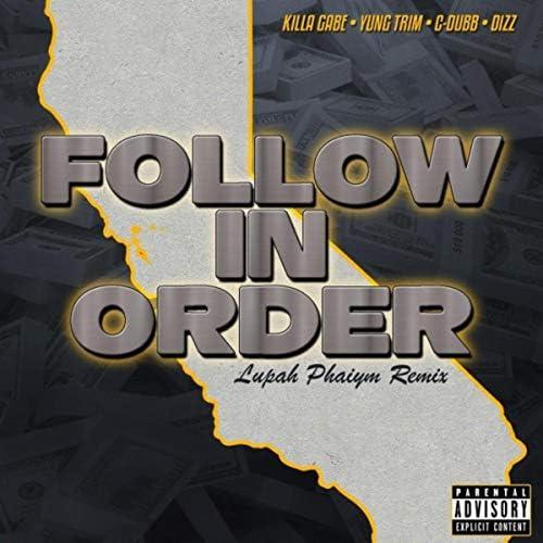 Killa Gabe & C-Dubb feat. Yung Trim & Dizz