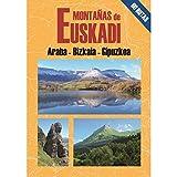 Montañas de Euskadi: Araba - Bizkaia - Gipuzkoa (Spanish Edition)