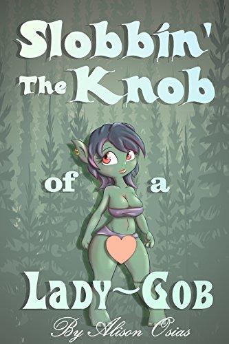 Slobbin' the Knob of a Lady-Gob (English Edition)
