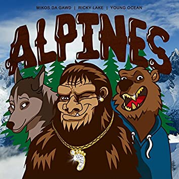 Alpines (feat. Ricky Lake & Young Ocean)