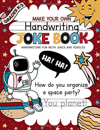 Make Your Own Handwriting Joke Book: Printing Practice For Grades K-3 (Educational Resources For Quality Learning)