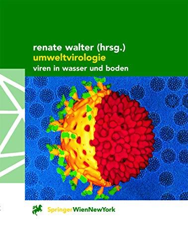 Umweltvirologie: Viren in Wasser und Boden