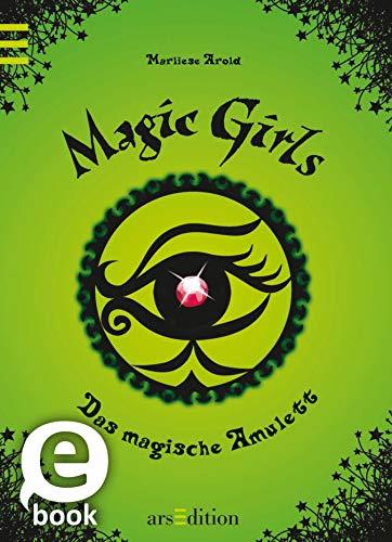 Magic Girls - Das magische Amulett (Magic Girls 2)