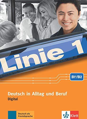 Linie 1 B1+/B2 digital: Deutsch in Alltag und Beruf. Digital (DVD-ROM) (Linie 1 / Deutsch in Alltag und Beruf)