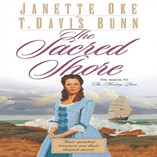 The Sacred Shore Audiobook By Jeanette Oke,                                                                                        T. Davis Bunn cover art