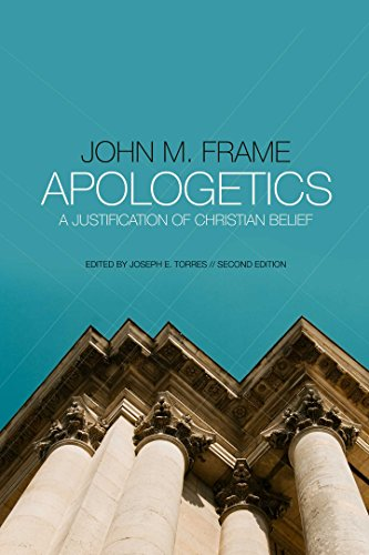 Apologetics: A Justification of Christian Belief (English Edition)