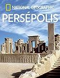 Persépolis (ARQUEOLOGÍA)