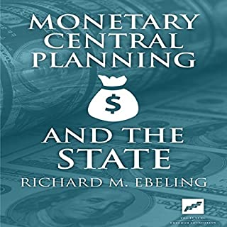 Monetary Central Planning and the State audiobook cover art