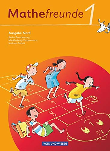 Mathefreunde 1. Schuljahr. Schülerbuch mit Kartonbeilagen. Ausgabe Nord - Berlin, Brandenburg, Mecklenburg-Vorpommern, Sachsen-Anhalt