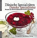 Dänische Spezialitäten – Danske Specialiteter (Regionale Küche)