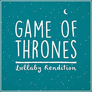 Game of Thrones Theme - Lullaby Rendition