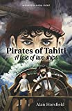 Pirates of Tahiti: A tale of two ships (English Edition)