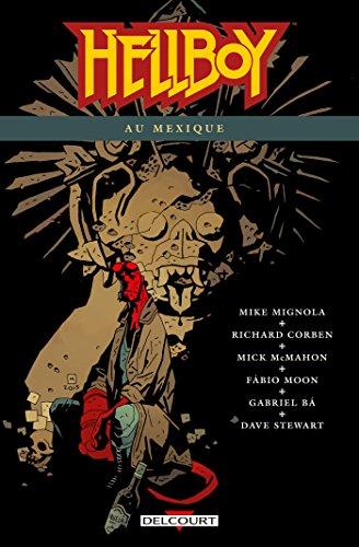 Hellboy T15: Hellboy au Mexique