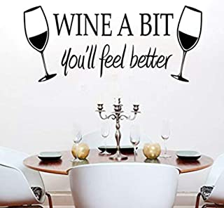 Wine a Bit You'll Feel Better Home Vinyl Wall Decals Quote Letter Wall Stickers Kitchen Wall Art (Black, 23.6in x 11.8in)
