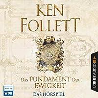 Das Fundament der Ewigkeit - Das WDR Hörspiel