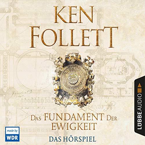 Das Fundament der Ewigkeit - Das WDR Hörspiel audiobook cover art