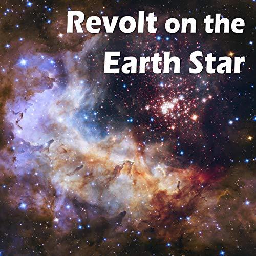 『Revolt on the Earth Star』のカバーアート