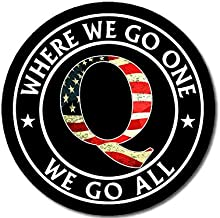 Where we go one we go All q qanon Trump GOP American Vinyl Oval WWG1WGA Sticker