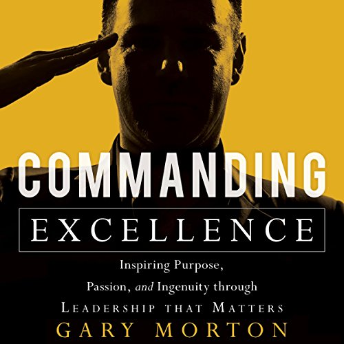 Commanding Excellence audiobook cover art