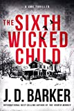 The Sixth Wicked Child (A 4MK Thriller Book 3)