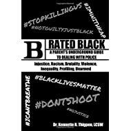 Rated Black: A Parent's Underground Guide to Dealing with Police