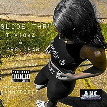 Slide Thru (feat. Lou Kane)