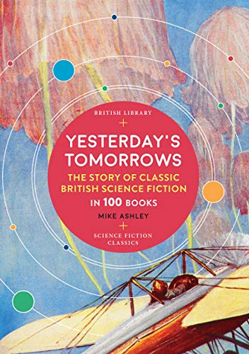 Yesterday's Tomorrows: The Story of…
