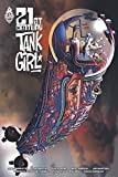 Tank Girl : 21st century (French Edition)