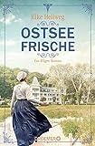 Ostseefrische: Ein Rügen-Roman von Elke Hellweg