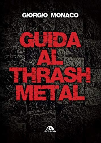 Guida al thrash metal