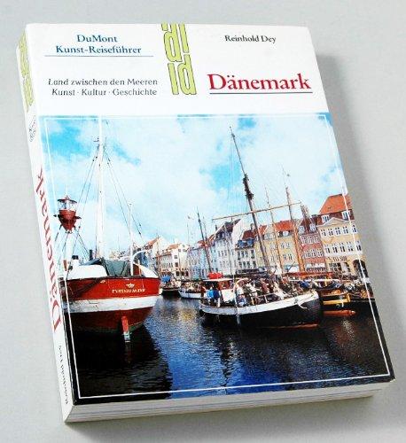 Dänemark. Kunst - Reiseführer. Land zwischen den Meeren. Kunst, Kultur, Geschichte