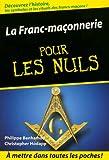 La Franc-maçonnerie pour les Nuls - Format Kindle - 9782754035002 - 8,99 €