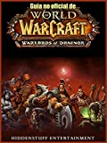 Guía No Oficial De World Of Warcraft: Warlords Of Draenor