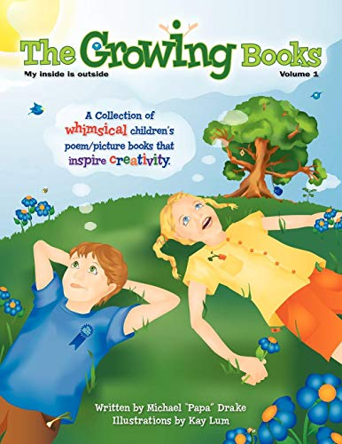 The Growing Books Vol 1: My Inside Is Outside