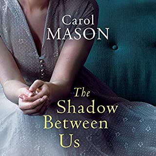 The Shadow Between Us                   By:                                                                                                                                 Carol Mason                               Narrated by:                                                                                                                                 Billie Fulford-Brown                      Length: 7 hrs and 51 mins     Not rated yet     Overall 0.0