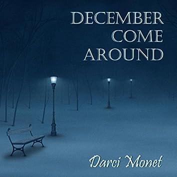 December Come Around