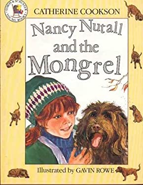 Nancy Nutall and the Mongrel (Picture Books: Set E)