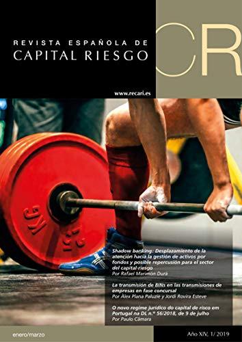 Revista Española de Capital Riesgo (1T.2019): (Q1.2019) Spanish Journal of Private Equity & Venture Capital