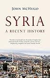 Syria: A Recent History (English Edition)