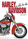 Harley Dadidson. Un Estilo De Vida