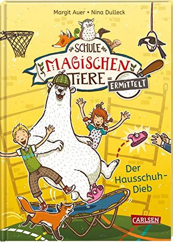 Die Schule der magischen Tiere ermittelt 2: Der Hausschuh-Dieb (Zum Lesenlernen) (2)