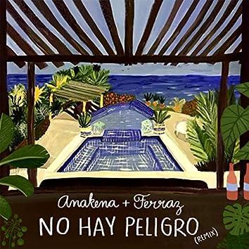 No Hay Peligro (Ferraz Remix)